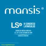 MANSIS presente en el IV Congreso LATAMSALUD en Ciudad de México